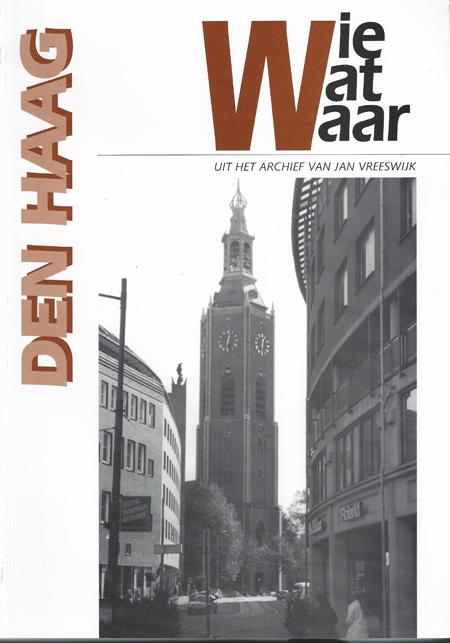 Wie Wat Waar fotoboek Den Haag