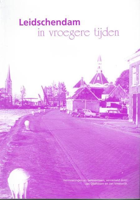 Fotoboek Leidschendam in vroegere tijden | Uit het archief van Jan Vreeswijk