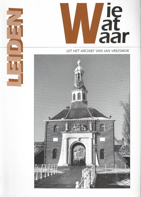 Wie Wat Waar fotoboek Leiden